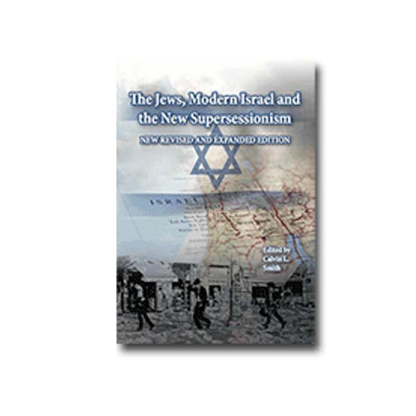 The Jews, Modern Israel and the New Supersessionism
