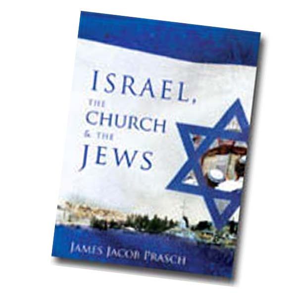 Israel,the Church & the Jews